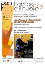 Hommage a Gyorgy Kurtag on his 90 birthday - Ljuba Moiz, pianoforte e pianino con supersordino -  MDI Ensemble - Genova, 19 Novembre 2016 Palazzo Tursi ore 20.30